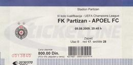 Ticket FC FK Partizan Belgrade Serbia  FC APOEL Cyprus 2009. Fc Football Match UEFA - Tickets D'entrée