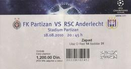 Ticket FC FK Partizan Belgrade Serbia  FC RSV Anderlecht Belgium 2010. Fc Football Match UEFA - Tickets D'entrée