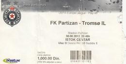 Ticket FC FK Partizan Belgrade Serbia  FC RSV Tromso Norway 2010. Fc Football Match UEFA - Tickets D'entrée