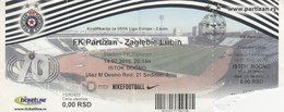 Ticket FC FK Partizan Belgrade Serbia  FC Zaglebie Lubin Poland Polska 2016. Fc Football Match UEFA - Tickets D'entrée