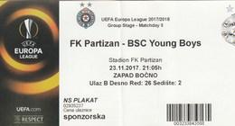 Ticket FC FK Partizan Belgrade Serbia  FC BSC Young Boys Switzerland Swiss 2017. Fc Football Match UEFA - Tickets D'entrée