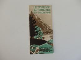Dépliant Touristique Sur Le Tourisme Automobile En Ardenne. - Dépliants Touristiques
