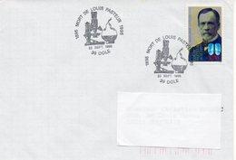 DOLE (JURA) : LOUIS PASTEUR Oblitération Temporaire 1996 Timbre CONCORDANT - Louis Pasteur
