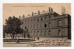 - CPA SAINT-QUENTIN (02) - Le Lycée Henri-Martin - N° 12 - - Saint Quentin
