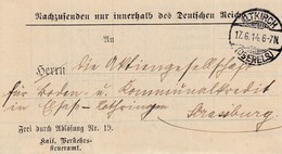 "LAC ""Frei Durch Ablösung Nr 19. / Kais Verkehrs- / Steueramt Obl ALTKIRCH /(OBERELS) Du 17.6.14 Pour Strassburg - Poststempel (Briefe)"