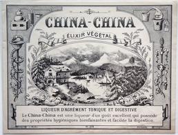ELIXIR VEGETAL - CHINA-CHINA - étiquette Ancienne De Liqueur - Grande 14 X 10,8 Cm / /label Alcool /A7 - Etiquettes