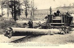 WWI - Canon De 380 Mm Capturé Par Les Australiens Près De Chuignes .....  Ed. R Caron - Guerre 1914-18
