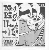 NEXT BIG THING # 23 - Nigel LEWIS - Ronnie DAWSON - ROYAL NONESUCH - Phil ALVIN - Screamin' Jay HAWKINS - HARD-ONS - Culture