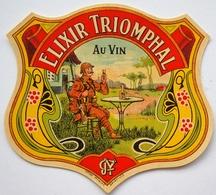 ELIXIR TRIOMPHAL Au VIN  - étiquette Ancienne De Liqueur / Soldat Militaire 13 X 11,5 Cm /label Alcool /A7 - Etiquettes