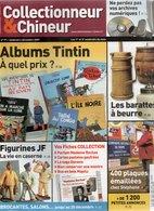 Livres, BD, Revues > Français > Non Classés Collectionneur Et Chineur N°71 Albums TINTIN ,Barattes A Beurre - Livres, BD, Revues