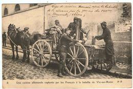 Bataille De Vic-sur-Aisne / Une Cuisine Allemande Capturée Par Les Français - Vic Sur Aisne