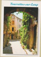 06 Tourrettes-sur-Loup - Cpm / Vieille Rue. - France