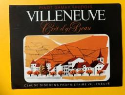 10138 - Villeneuve Pinot Gamay Crêt D'y Bau Claude Diserens Suisse - Etiquettes