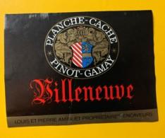 10141- Villeneuve Pinot-Gamay Planche-Cache Louis & Pierre Amiguet Suisse - Etiquettes