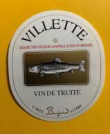 10146 - Villette Vin De Truite Suisse - Etiquettes