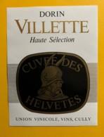 10152- Villette Dorin Cuvée Des Helvètes Suisse - Etiquettes