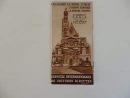 Dépliant Des Services Internationaux De Voitures Directes Au Départ De Paris Et De Londres Vers L'Europe. - Dépliants Touristiques