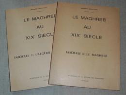 LE MAGHREB AU XIXème Siècle - Algérie  Tunisie... Abidjan, 1965 - 2 Fascicules - Livres, BD, Revues