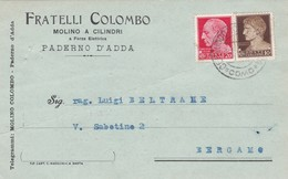 CARTOLINA POSTALE - PADERNO D' ADDA ( LECCO) FRATELLI COLOMBO, MOLINO A CILINDRI - VIAGGIATA PER BERGAMO - 1900-44 Vittorio Emanuele III