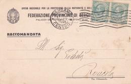 STORIA POSTALE - BERGAMO - OPERA NAZIONALE PER LA PROTEZIONE DELLA MATERNITA' - VIAGGIATA PER RONCOLA ( BG) - 1900-44 Vittorio Emanuele III