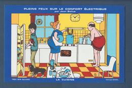 BUVARD  --  ELECTRICITE - Pleins Feux Sur Le Confort Electrique - LA CUISINE - Illustration Par Jean Bellus - Electricité & Gaz