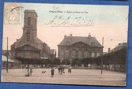Longwy -haut  -- Eglise Et Hôtel De Ville - Longwy