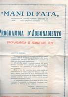 """RIVISTA FEMMINILE  """"MANI DI FATA """" 1928 PROGRAMMA DI ABBONAMENTO CON REGALI E BOLLETTINI. RARO!!!!! - Maison, Jardin, Cuisine"""