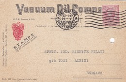 STORIA POSTALE - GENOVA - VACUUM  OIL COMPANY S.A.I. - VIAGGIATA PER BERGAMO - 1900-44 Vittorio Emanuele III