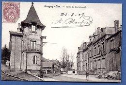 Longwy -Bas  -  Route De Gouraincourt - Longwy