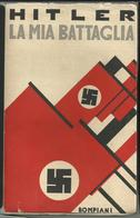Libro HITLER - LA MIA BATTAGLIA - 3^ Edizione Originale Del 1934 - Società, Politica, Economia