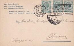 STORIA POSTALE - MILANO - AVV. GUIDO DONATI, AVV. FEDERICO E AVV. UMBERTO - VIAGGIATA PER CLUSONE (BERGAMO) - 1900-44 Vittorio Emanuele III
