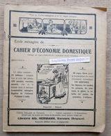 Cahier D'économie Domestique, Avec Recettes De Cuisine écrites à La Main 1923 Librairie Alb. Hermann, Verviers - Vieux Papiers