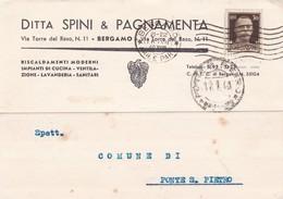 STORIA POSTALE - BERGAMO - DITTA SPINI E PAGNAMENTA, RISCALDAMENTI MODERNI - VIAGGIATA PER PONTE S. PIETRO ( BERGAMO) - 1900-44 Vittorio Emanuele III