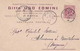 STORIA POSTALE - PAVIA - DITTA UGO COMINI, PRODOTTI CHIMICI E FARMACEUTICI - VIAGGIATA PER ALMENNO S. BARTOLOMEO ( BG) - 1900-44 Vittorio Emanuele III