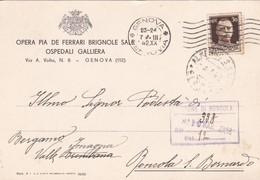 STORIA POSTALE - GENOVA - OPERA PIA DE FERRARI BRIGNOLE SALE, OSPEDALI GALLIERA - VIAGGIATA PER RONCOLA ( BG) - 1900-44 Vittorio Emanuele III