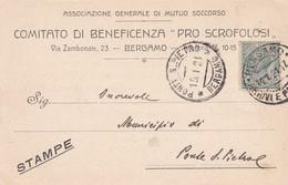 """STORIA POSTALE - BERGAMO - COMITATO DI BEBEFICENZA """"PRO SCROFOLOSI,, - VIAGGIATA PER PONTE S. PIETRO ( BG) - 1900-44 Vittorio Emanuele III"""