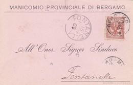 STORIA POSTALE - BERGAMO - MANICOMIO PROVINCIALE DI BERGAMO - VIAGGIATA PER FONTANELLA ( BG) - 1900-44 Vittorio Emanuele III