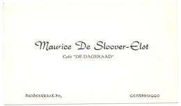 Visitekaartje - Carte Visite - Café De Dageraad Gentbrugge - Maurice De Sloover - Elst - Visitenkarten