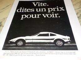 ANCIENNE  PUBLICITE DITES UN PRIX  VOITURE OPEL GT 1968 - Voitures