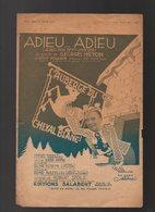 Partition Adieu...Adieu Le Succès De Georges Milton Au Théâtre Mogador En 1930 - Partitions Musicales Anciennes