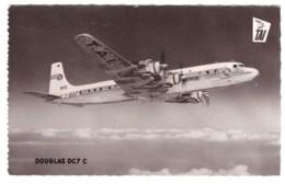 DOUGLAS DC7 C (carte Photo) - 1946-....: Ere Moderne