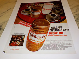 ANCIENNE PUBLICITE SPECIAL FILTRE  NESCAFE DECAFEINE  1968 - Afiches