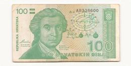 Croatie 1991 Billet De 100 Dinara - Croatie
