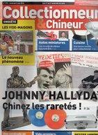 Livres, BD, Revues > Français > Non Classés Collectionneur Et Chineur N°173 Johnny Hallyday Les Raretes - Livres, BD, Revues