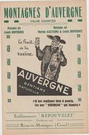 (GEO1)MONTAGNES D' AUVERGNE ,( AUVERGNE GENTIANE )  Paroles LOUIS DUPEROUX , Musique MARIUS GALVAING - Partitions Musicales Anciennes