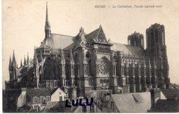 DEPT 51 : édit. N D N° 32 : Reims La Cathédrale Façade Latérale Nord - Reims