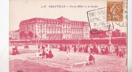 DEAUVILLE ROYAL HOTEL ET LE JARDIN  VG  AUTENTICA 100% - Deauville