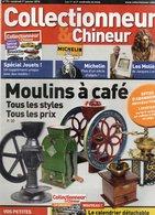 Livres, BD, Revues > Français > Non Classés Collectionneur Et Chineur N°73 Moulins A Café - Livres, BD, Revues