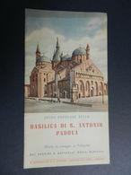 8f) PADOVA BASILICA S. ANTONIO GUIDA DEPLIANT SENZA DATA ANNI 50? 12 PAGINE BUONE CONDIZIONI  VEDI FOTO DIMENSIONI CHIUS - Dépliants Touristiques