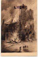 DEPT 51 : édit. G Graff Et Lambert N° 82 : Reims La Cathédrale Incendiée Par Les Allemands Le 19 Septembre 1914 - Reims